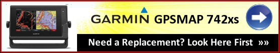 Garmin GPSMAP 742xs - Replacement