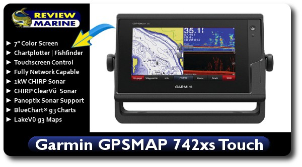 Garmin GPSMAP 742xsv Touch Review