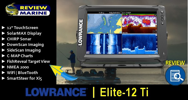 Lowrance Elite-12Ti Review