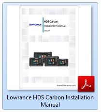 Lowrance HDS Carbon Installation Manual