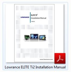 Lowrance ELITE Ti2 Installation Manual