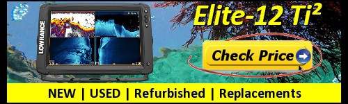Lowrance Elite-12 Ti2- Current Price