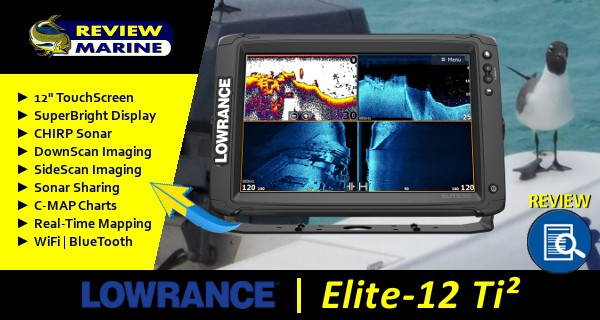 Lowrance Elite-12 Ti2 Review