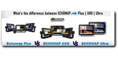 Garmin ECHOMAP Plus vs UHD vs Ultra