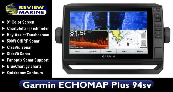 Garmin ECHOMAP Plus 94sv - Review