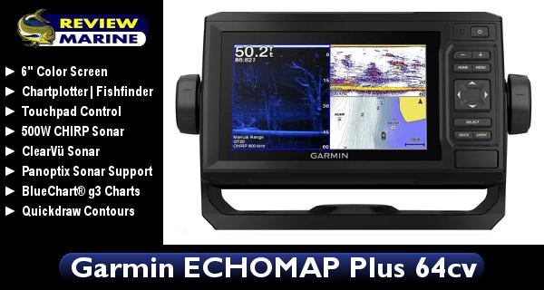 Garmin ECHOMAP Plus 64cv - Review