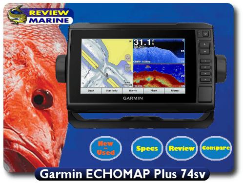 Garmin Echomap Plus 74sv Features Specs Comparisons Videos