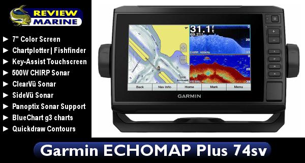 Garmin ECHOMAP Plus 74sv - Review