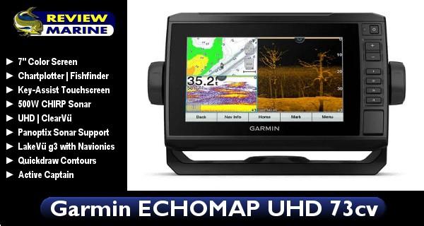 Garmin ECHOMAP UHD 73cv - Review