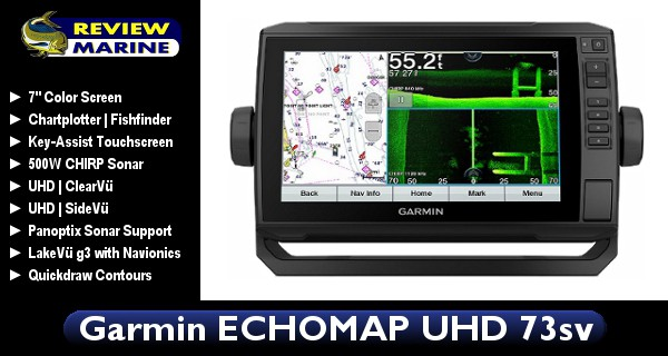 Garmin ECHOMAP UHD 73sv - Review