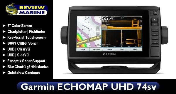 Garmin ECHOMAP UHD 74sv - Review