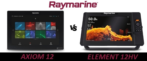 Raymarine AXIOM 12 vs ELEMENT 12HV