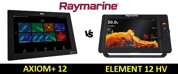 Raymarine AXIOM Plus 12 vs Element 12 HV
