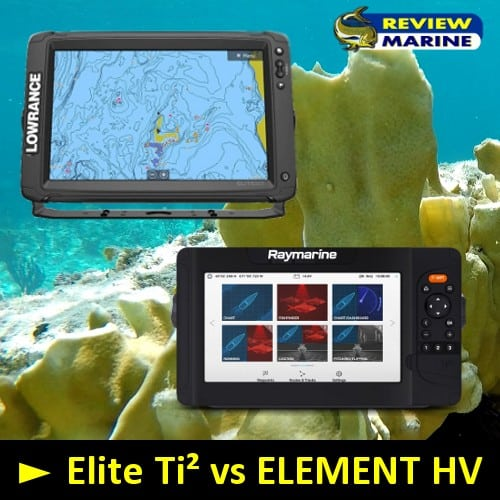 Lowrance Elite Ti² vs Raymarine ELEMENT