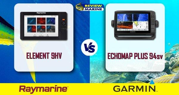 Raymarine ELEMENT 9 vs ECHOMAP Plus 94sv Comparison