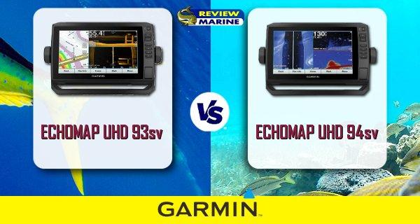 ECHOMAP UHD 93sv-94sv Comparison