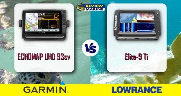 ECHOMAP UHD 93sv and Lowrance Elite-9 Ti Comparison