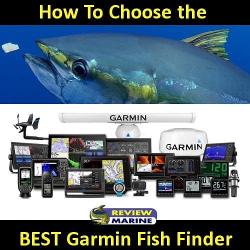 Choosing the Best Garmin Fishfinder