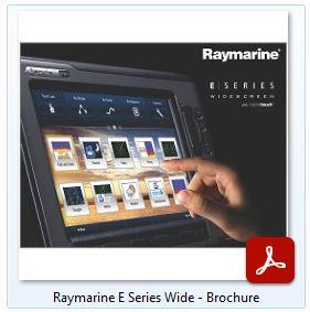 Raymarine E-Series Wide - Brochure