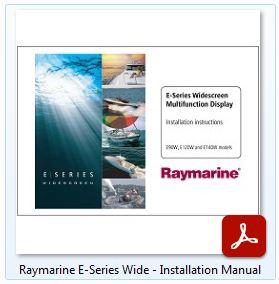 Raymarine E-Series Wide - Installation Manual