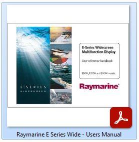 Raymarine E-Series Wide - Manual