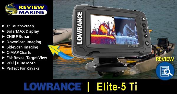 Lowrance Elite-5 Ti Review