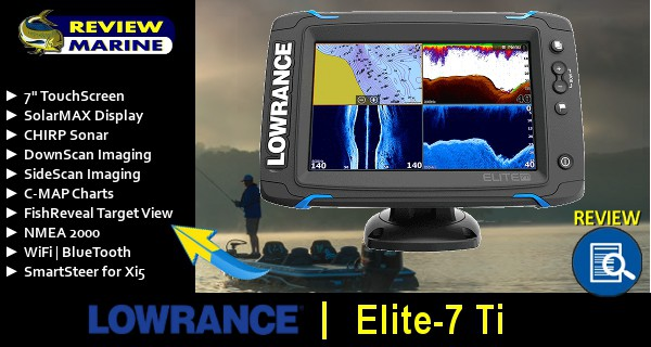 Lowrance Elite-7 Ti Review